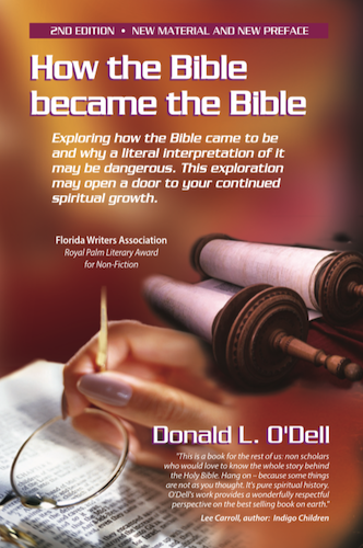Donald O'Dell, author - How the Bible became the Bible
